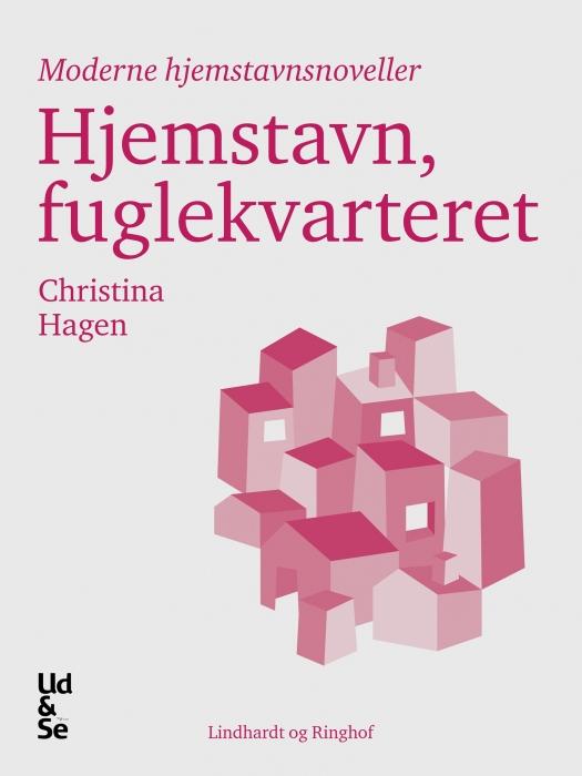 christina hagen – Hjemstavn, fuglekvarteret (e-bog) fra bogreolen.dk