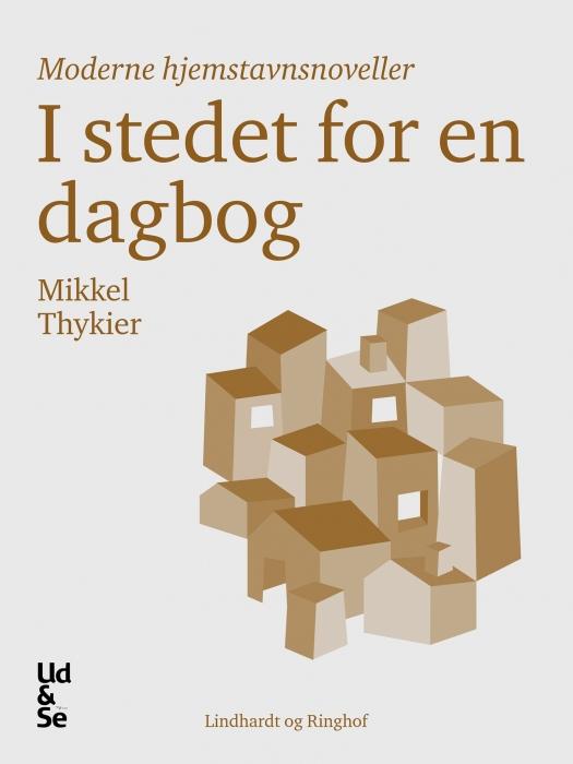 I stedet for en dagbog (e-bog) fra mikkel thykier på bogreolen.dk