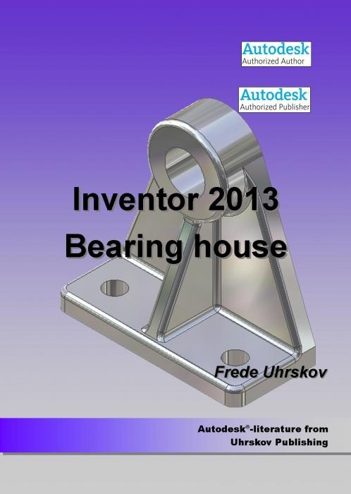 frede uhrskov Inventor 2013 bearing house (e-bog) på bogreolen.dk