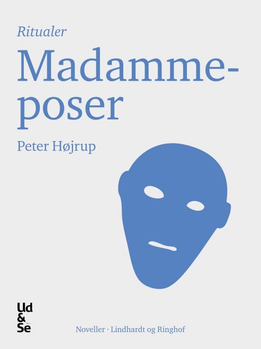peter højrup Madammeposer (e-bog) på bogreolen.dk