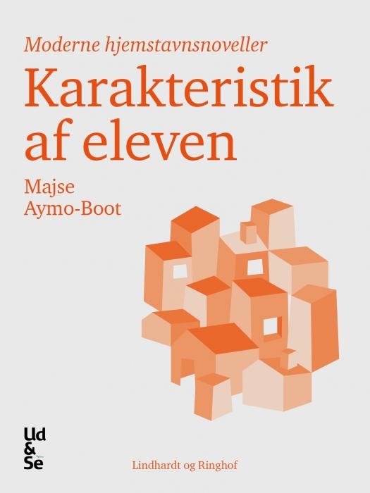 majse aymo-boot Karakteristik af eleven (e-bog) på bogreolen.dk