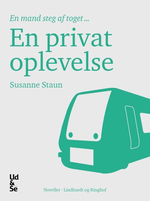 susanne staun – En privat oplevelse (e-bog) på bogreolen.dk