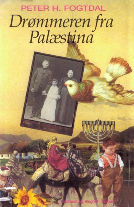 peter h. fogtdal – Drømmeren fra palæstina (e-bog) på bogreolen.dk
