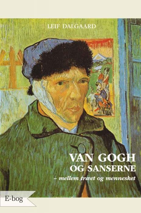 leif dalgaard – Van gogh og sanserne (e-bog) fra tales.dk