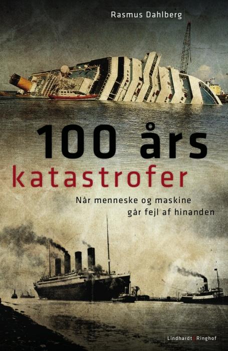 Image of   100 års katastrofer (E-bog)
