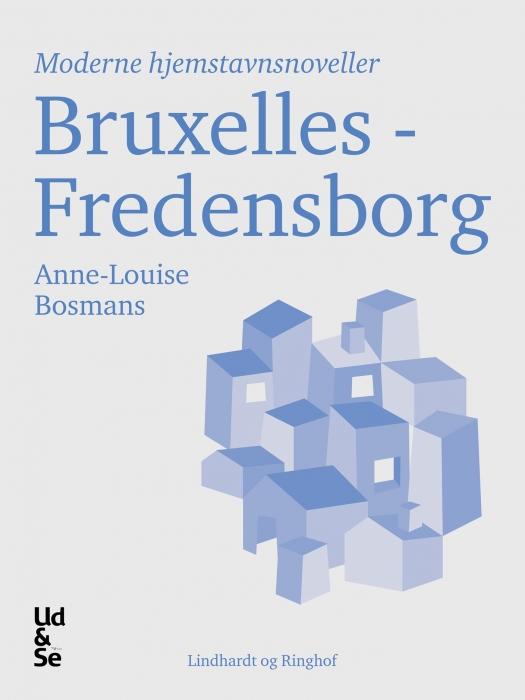 anne-louise bosmans – Bruxelles - fredensborg (e-bog) på bogreolen.dk