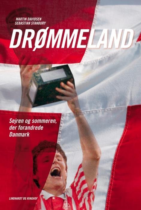 sebastian stanbury Drømmeland - sejren og sommeren der forandrede danmark (e-bog) på bogreolen.dk