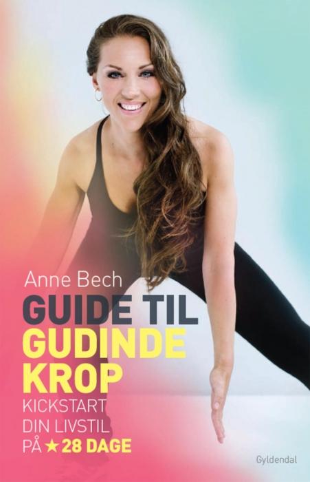 anne bech Guide til gudindekrop (e-bog) fra bogreolen.dk