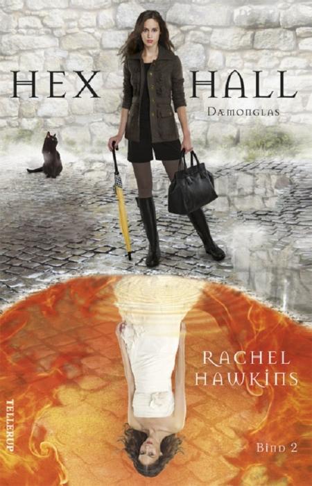 rachel hawkins – Hex hall #2: dæmonglas (lydbog) fra bogreolen.dk