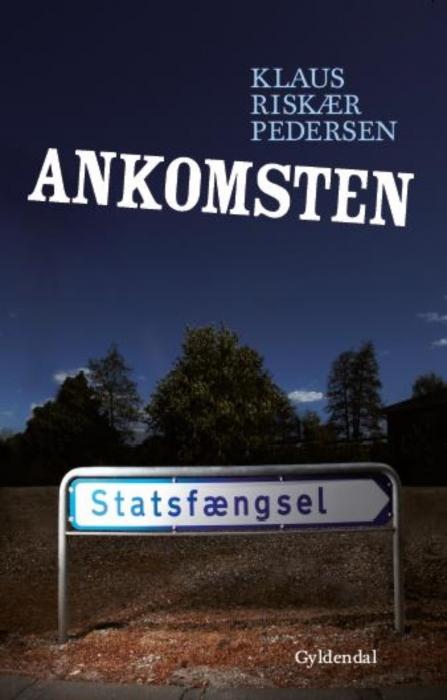 Ankomsten (e-bog) fra klaus riskær pedersen fra bogreolen.dk