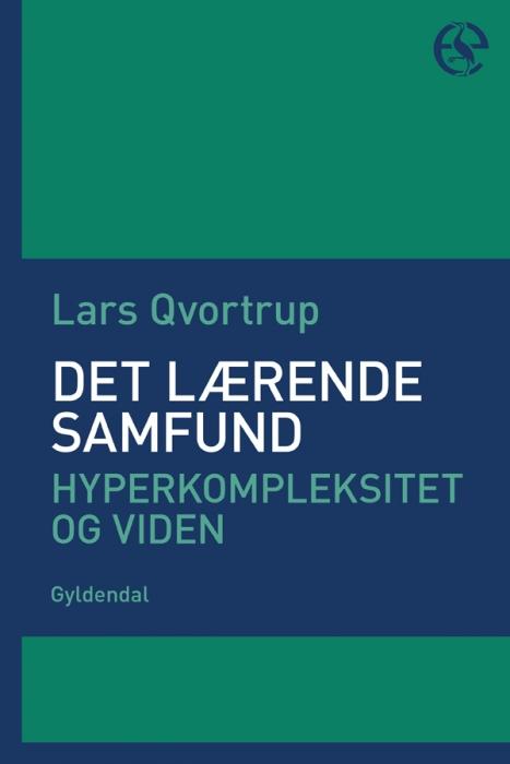 lars qvortrup – Det lærende samfund (e-bog) på bogreolen.dk