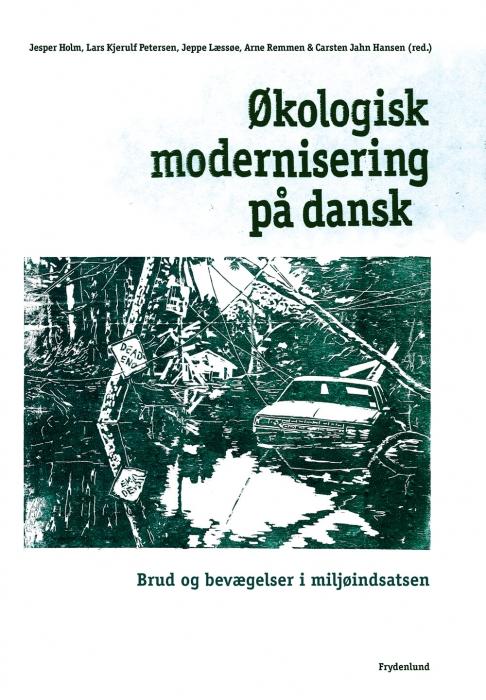 økologisk modernisering på dansk (e-bog) fra jesper holm på bogreolen.dk