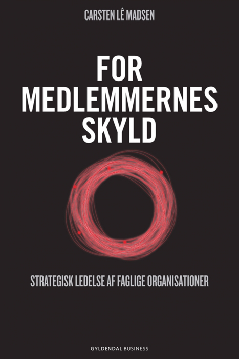 carsten l㪠madsen For medlemmernes skyld (e-bog) fra bogreolen.dk