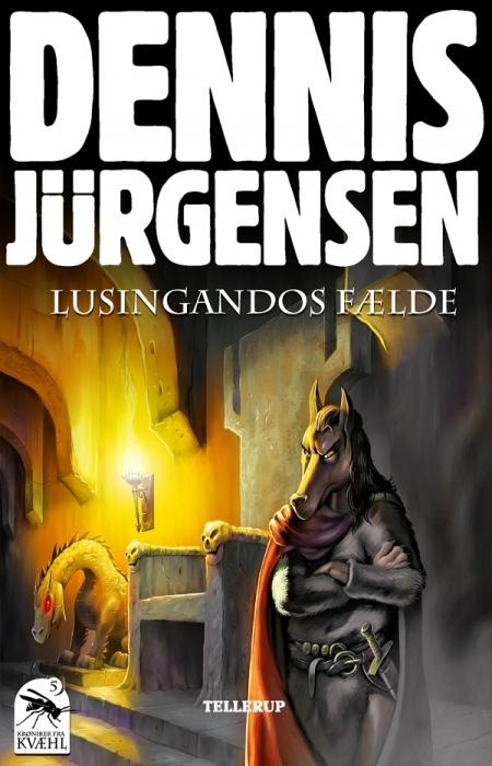 Krøniker fra kvæhl #5: lusingandos fælde (e-bog) fra dennis jürgensen på bogreolen.dk