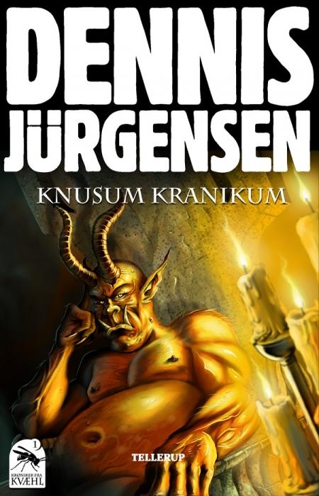 Krøniker fra kvæhl #1: knusum kranikum (e-bog) fra dennis jürgensen fra bogreolen.dk