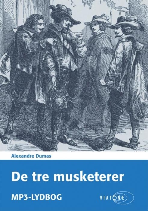 alexandre dumas De tre musketerer (lydbog) på bogreolen.dk