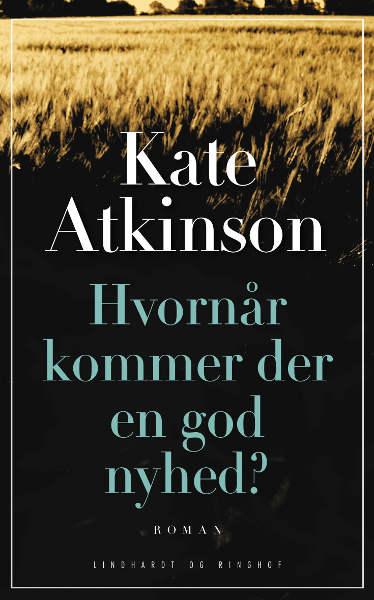 Hvornår kommer der en god nyhed? (lydbog) fra kate atkinson på bogreolen.dk