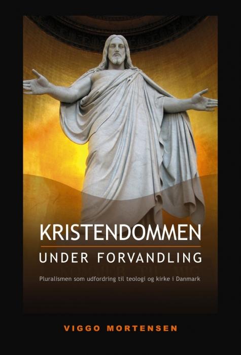 viggo mortensen Kristendommen under forvandling (e-bog) på bogreolen.dk