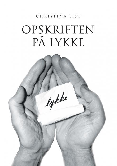 christina list – Opskriften på lykke (e-bog) på bogreolen.dk