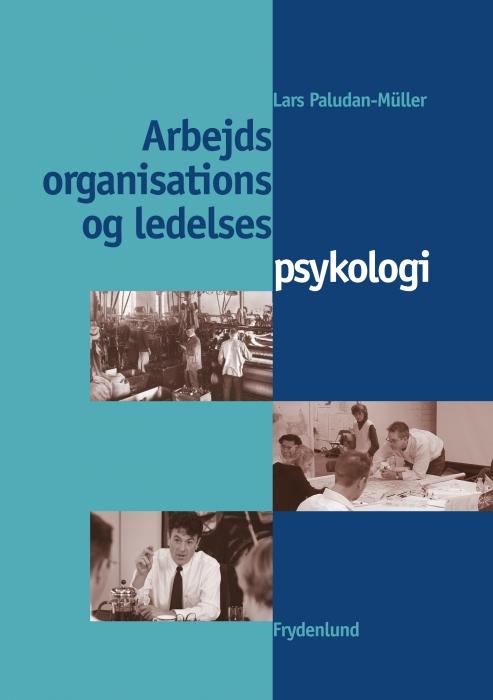 Image of   Arbejds-, organisations- og ledelsespsykologi (E-bog)