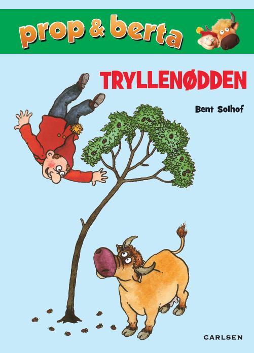 bent solhof Prop og berta - tryllenødden (lydbog) fra bogreolen.dk