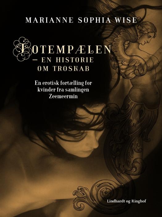 Totempælen  -  en historie om troskab (e-bog) fra marianne sophia wise fra tales.dk