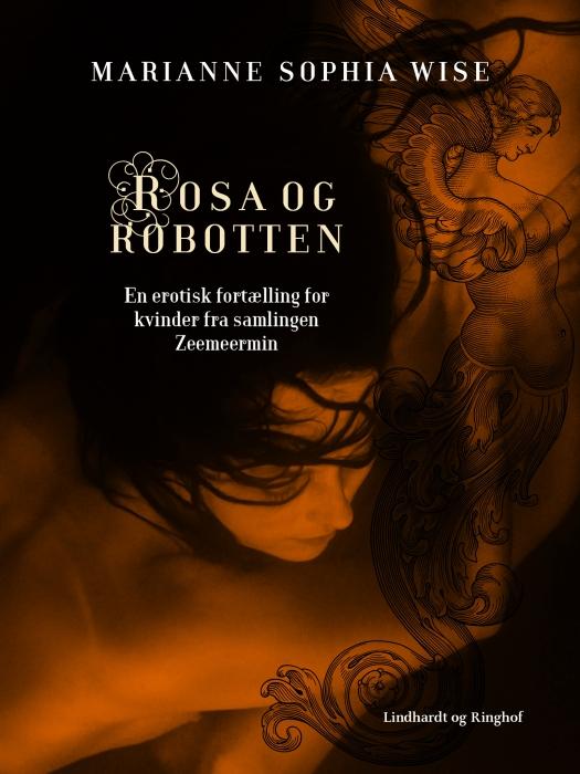 Rosa og robotten (e-bog) fra marianne sophia wise fra tales.dk