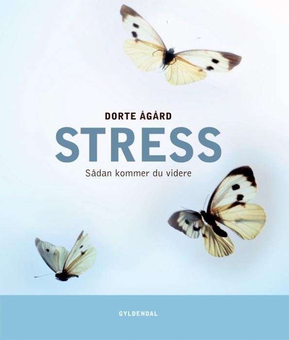 Stress. sådan kommer du videre (e-bog) fra dorte ågård fra bogreolen.dk