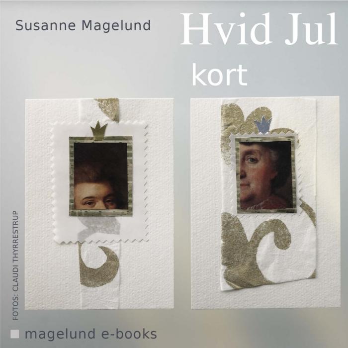 susanne magelund Hvid jul - kort (e-bog) på tales.dk