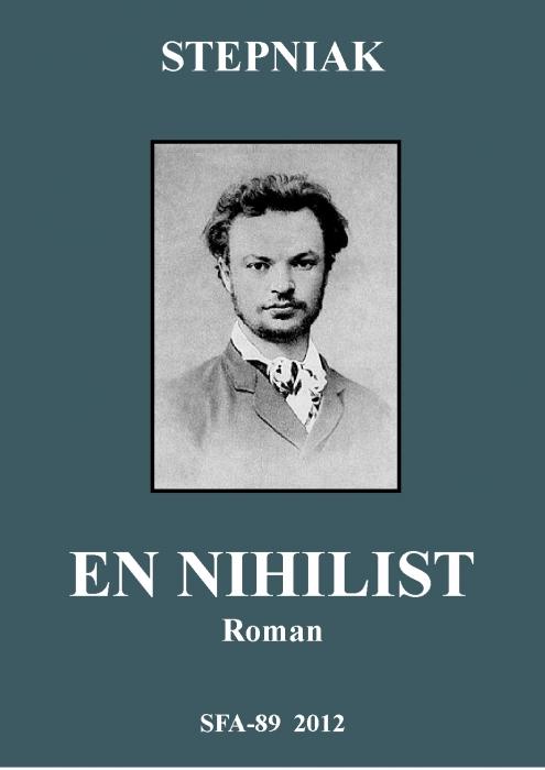 sergey mikhaylovich stepnyak-kravchinsky En nihilist (e-bog) på bogreolen.dk
