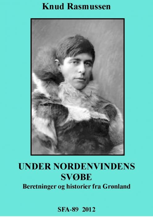 Under nordenvindens svøbe (e-bog) fra knud rasmussen fra bogreolen.dk