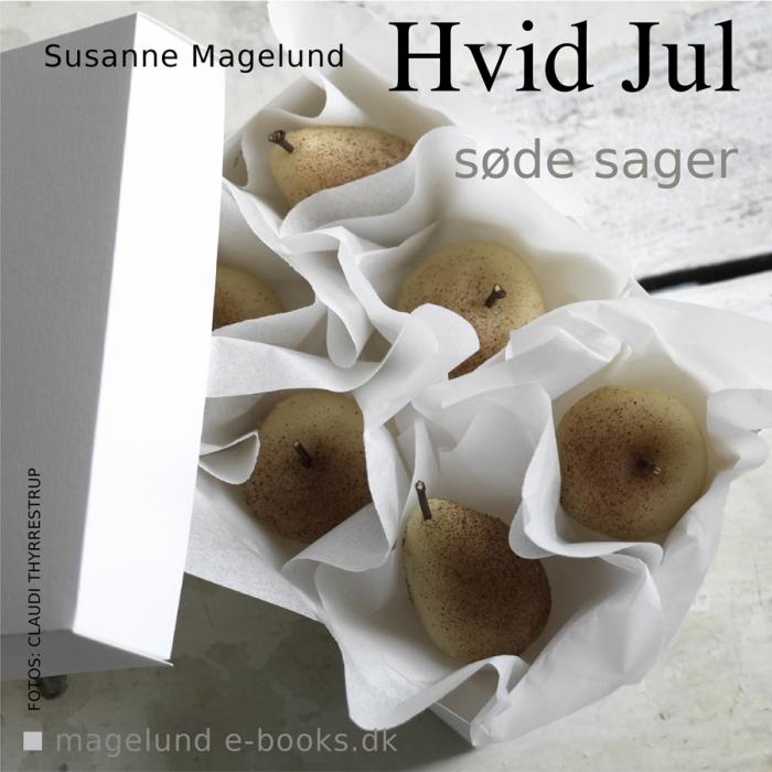 Image of   Hvid Jul - Søde sager (E-bog)