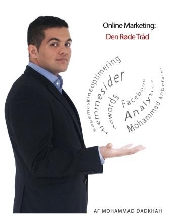 mohammad dadkhah – Online marketing: den røde tråd (e-bog) fra bogreolen.dk