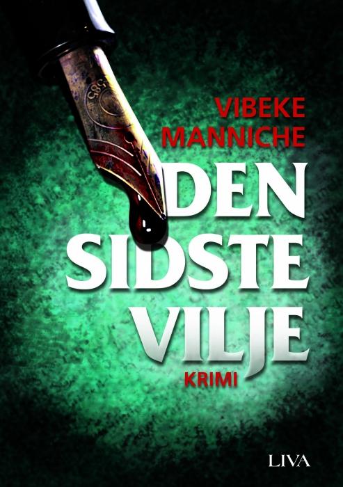 vibeke manniche – Den sidste vilje (e-bog) på bogreolen.dk