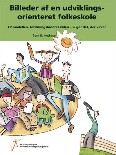 Billeder af en udviklingsorienteret folkeskole (e-bog) fra bent b. andresen på bogreolen.dk