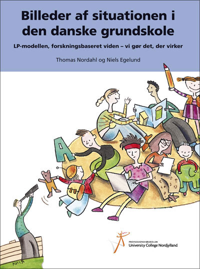 niels egelund – Billeder af situationen i den danske grundskole (e-bog) på bogreolen.dk