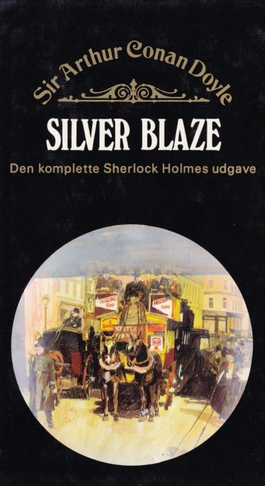 sir arthur conan doyle Silver blaze (e-bog) fra bogreolen.dk