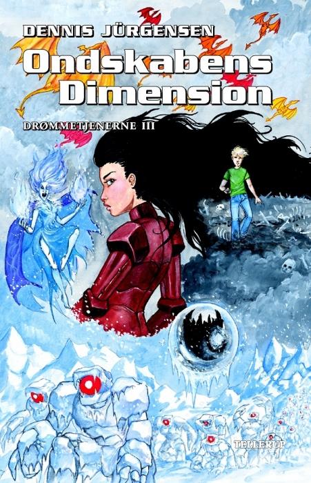 dennis jürgensen Drømmetjenerne #3: ondskabens dimension (e-bog) fra bogreolen.dk