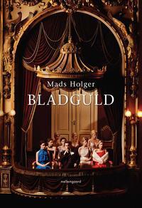 Bladguld (e-bog) fra mads holger på bogreolen.dk