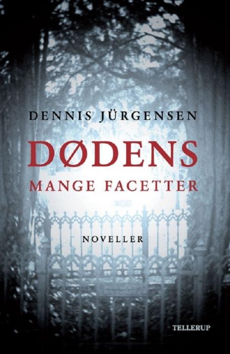 dennis jürgensen Dødens mange facetter (e-bog) fra bogreolen.dk