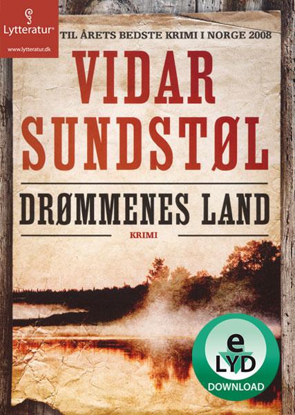 vidar sundstøl – Drømmenes land (lydbog) fra bogreolen.dk