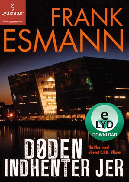 Døden indhenter jer (lydbog) fra frank esmann på bogreolen.dk