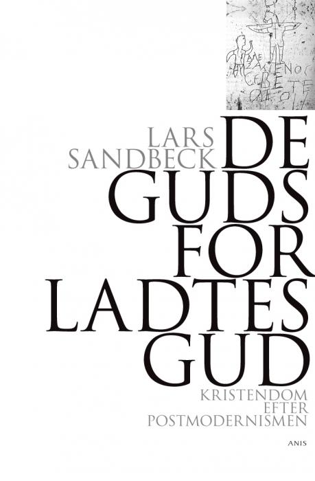 Image of   De gudsforladtes Gud (E-bog)