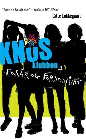 gitte løkkegaard – Knusklubben 4 (e-bog) på bogreolen.dk
