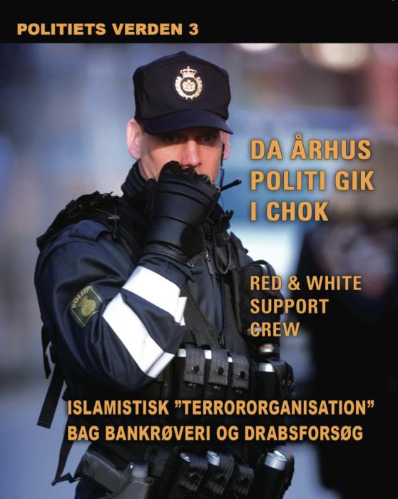 Islamistisk terrororganisation bag bankrøveri og drabsforsøg. politiets verden 3 (lydbog) fra diverse forfattere på bogreolen.dk