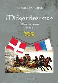 Midgårdsormen (e-bog) fra thorkild sandbeck fra tales.dk
