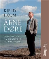 Image of   Åbne døre - Erindringer om mennesker jeg har mødt (Lydbog)