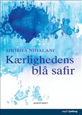Kærlighedens blå safir (lydbog) fra shobna nihalani fra bogreolen.dk