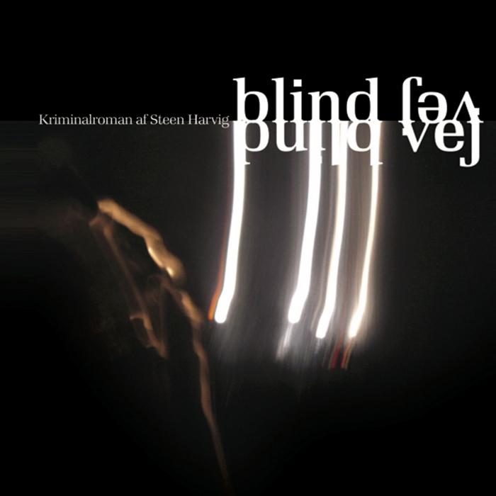 Blind vej (lydbog) fra steen harvig på bogreolen.dk