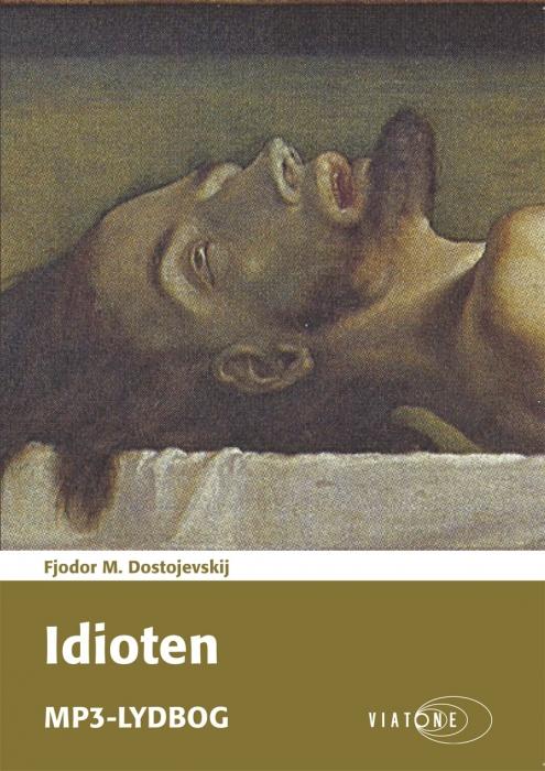 Idioten (lydbog) fra fjodor m. dostojevskij fra bogreolen.dk